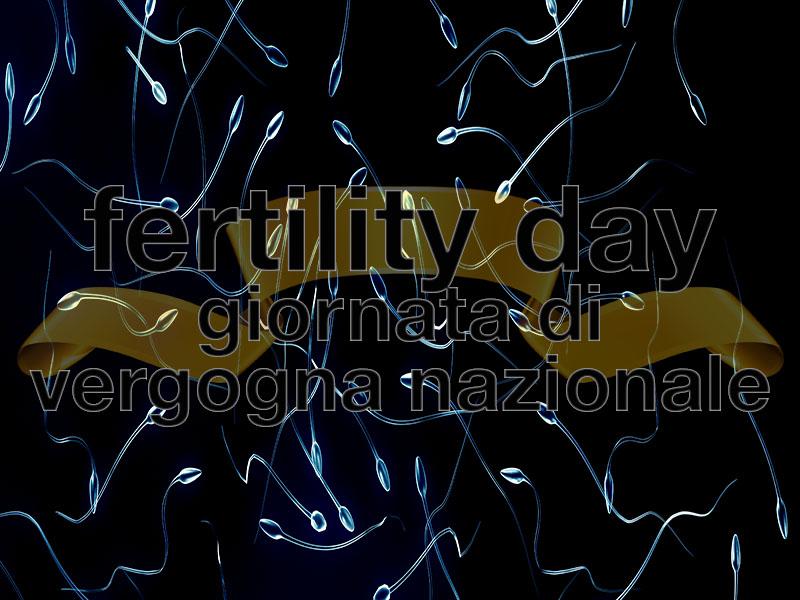 Fertility Day - vergogna nazionale